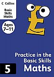 Harper Collins - Practice in the Basic Skills Maths 5