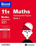 Bond 11+ Assessment Papers Maths 10-11+ Years Book 1