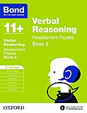 Bond 11+ Assessment Papers Verbal Reasoning 11+-12+ Years Book 2