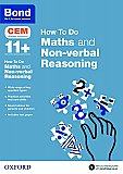 Bond How To Do: 11+ Cem Maths and Non-verbal Reasoning