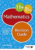 Galore Park - 11+ Maths Revision Guide: For 11+, Pre-Test and Independent School Exams Including CEM, GL and ISEB