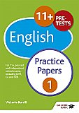 Galore Park - 11+ English Practice Papers 1: For 11+, Pre-Test and Independent School Exams Including CEM, GL and ISEB