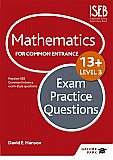 Galore Park - Mathematics Level 3 for Common Entrance at 13+ Exam Practice Questions