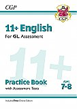 CGP - New 11+ GL English Practice Book & Assessment Tests - Ages 7-8 (with Online Edition)
