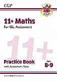 CGP - New 11+ GL Maths Practice Book & Assessment Tests - Ages 8-9 (with Online Edition)