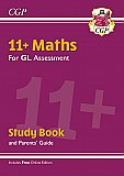 CGP - New 11+ GL Maths Study Book (with Parents' Guide & Online Edition)