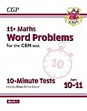 CGP - New 11+ CEM 10-Minute Tests: Maths Word Problems - Ages 10-11 Book 1 (with Online Edition)