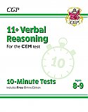 CGP - New 11+ CEM 10-Minute Tests: Verbal Reasoning - Ages 8-9 (with Online Edition)