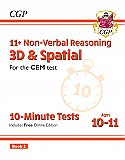 CGP - New 11+ CEM 10-Minute Tests: Non-Verbal Reasoning 3D & Spatial - Ages 10-11 Book 2 (with Online Edition)