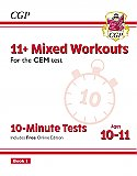 CGP - New 11+ CEM 10-Minute Tests: Mixed Workouts - Ages 10-11 Book 1 (with Online Edition)