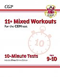 CGP - New 11+ CEM 10-Minute Tests: Mixed Workouts - Ages 9-10 (with Online Edition)