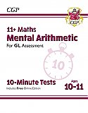 CGP - New 11+ GL 10-Minute Tests: Maths Mental Arithmetic - Ages 10-11 (with Online Edition)
