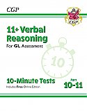 CGP - New 11+ GL 10-Minute Tests: Verbal Reasoning - Ages 10-11 (with Online Edition)
