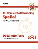 CGP - New 11+ GL 10-Minute Tests: Non-Verbal Reasoning Spatial - Ages 10-11 (with Online Edition)