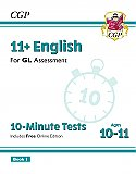 CGP - New 11+ GL 10-Minute Tests: English - Ages 10-11 Book 1 (with Online Edition)
