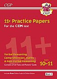 CGP - New 11+ CEM Practice Papers: Ages 10-11 - Pack 1 (with Parents' Guide & Online Edition)