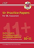 CGP - New 11+ GL Practice Papers Mixed Pack - Ages 10-11 (with Parents' Guide & Online Edition)