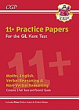 CGP - New Kent Test 11+ GL Practice Papers (with Parents' Guide & Online Edition)