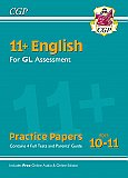CGP - New 11+ GL English Practice Papers - Ages 10-11 (with Parents' Guide & Online Edition)