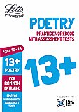 Letts - 13+ Poetry - Practice Workbook With Assessment Tests: For Common Entrance
