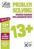 Letts - 13+ Problem Solving - Practice Workbook With Assessment Tests: For Common Entrance
