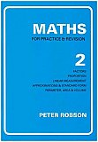 Peter Robson Maths For Practice & Revision, Book 2