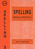 Spelling Rules and Practice 3 by Susan Daughtrey