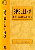 Spelling Rules and Practice 5 by Susan Daughtrey