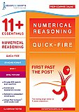 11+ Essentials - Numerical Reasoning: Quick-fire Book 1 Standard Format (First Past the Post)