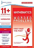 11+ Essentials - Maths: Worded Problems Book 1 (First Past the Post)