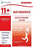 11+ Essentials - Maths Dictionary Plus: Essential Definitions, Example Questions & Practice (First Past the Post®)