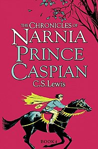 The Chronicles of Narnia Book 4 Prince Caspian