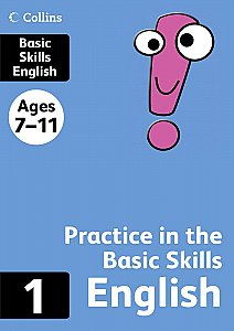 Harper Collins - Practice in the Basic Skills English 1
