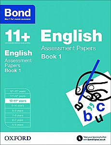 Bond 11+ Assessment Papers English 10-11+ Years Book 1