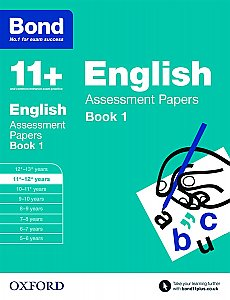 Bond 11+ Assessment Papers English 11+-12+ Years Book 1