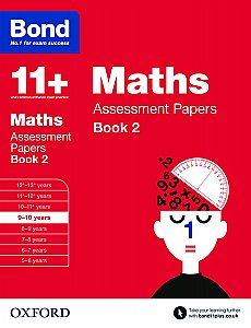 Bond 11+ Assessment Papers Maths 9-10 Years Book 2