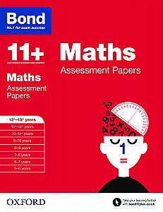 Bond 11+ Assessment Papers Maths 12+-13+ Years