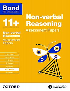 Bond 11+ Assessment Papers Non-verbal Reasoning 6-7 Years
