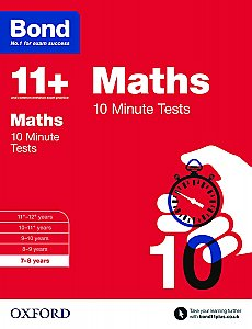 Bond 11+ 10 Minute Tests Maths 7-8 Years