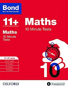 Bond 11+ 10 Minute Tests Maths 11+-12+ Years