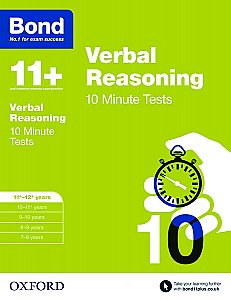Bond 11+ 10 Minute Tests Verbal Reasoning 11+-12+ Years