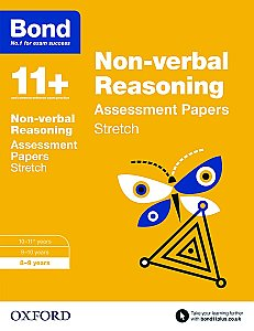 Bond 11+ Non-verbal Reasoning Stretch Practice 8-9 Years