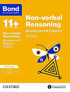 Bond 11+ Non-verbal Reasoning Stretch Practice 10-11+ Years