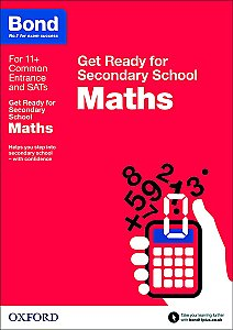 Bond Get Ready For Secondary School Maths