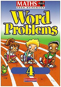 Heinemann Maths Plus Word Problems 4 - Pupil Book