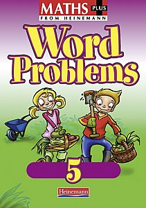 Heinemann Maths Plus Word Problems 5 - Pupil Book