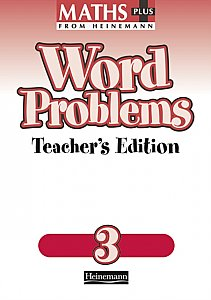 Heinemann Maths Plus Word Problems 3 - Teacher's Book
