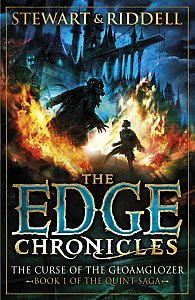 The Edge Chronicles 1: The Curse of the Gloamglozer : First Book of Quint