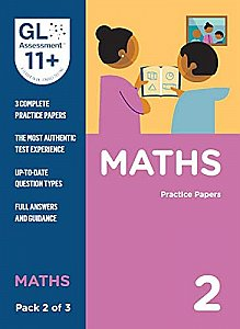 GL Assessment 11+ Practice Papers Maths Pack 2 (Multiple Choice)