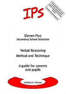 IPS 11 plus Verbal Reasoning Method and Technique Guide for Parents and Pupils